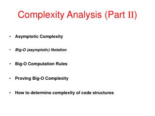 Complexity Analysis (Part  II )