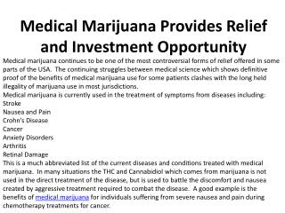 Medical Marijuana Provides Relief and Investment Opportunity