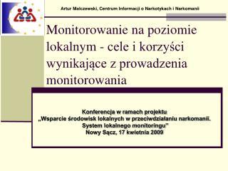 Monitorowanie na poziomie lokalnym - cele i korzyści wynikające z prowadzenia monitorowania