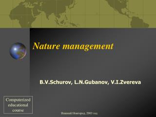 Nature management