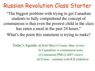 Russian Revolution Class Starter
