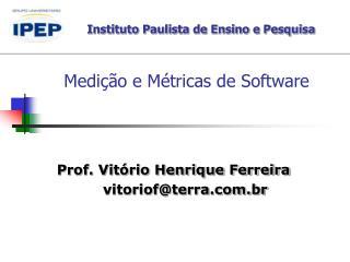 Medição e Métricas de Software