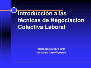 Mendoza Octubre 2004 Armando Caro Figueroa