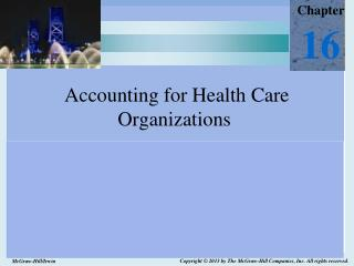 Accounting for Health Care Organizations