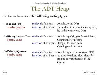 The ADT Heap