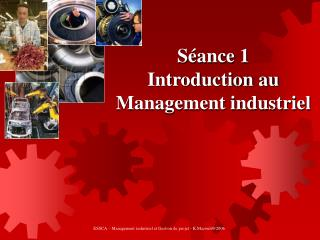 Séance 1 Introduction au Management industriel