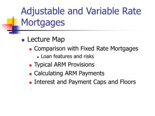 Adjustable and Variable Rate Mortgages