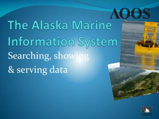 The Alaska Marine Information System