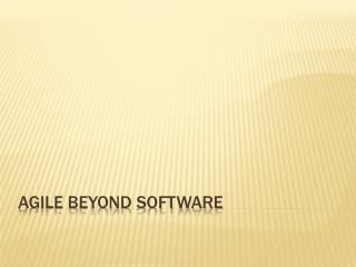 AGILE Beyond Software