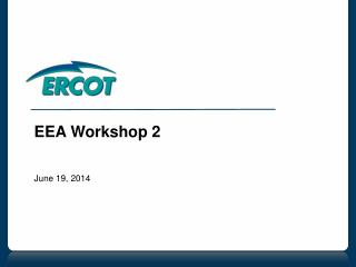 EEA Workshop 2 June 19, 2014
