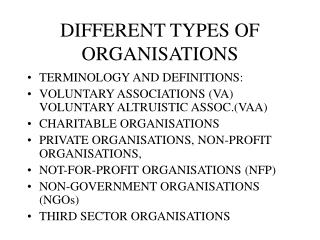 DIFFERENT TYPES OF ORGANISATIONS