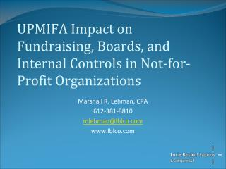 UPMIFA Impact on Fundraising, Boards, and Internal Controls in Not-for-Profit Organizations