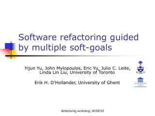Software refactoring guided by multiple soft-goals