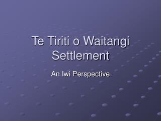 Te Tiriti o Waitangi Settlement