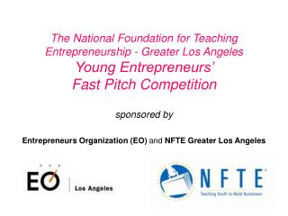 sponsored by Entrepreneurs Organization (EO)  and NFTE Greater Los Angeles