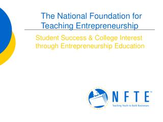 Student Success & College Interest through Entrepreneurship Education