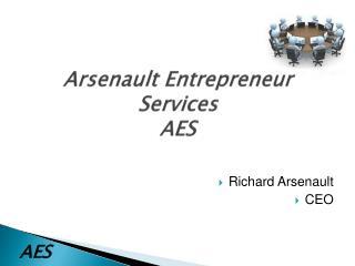 Arsenault  Entrepreneur Services AES