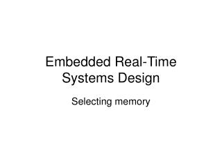 Embedded Real-Time Systems Design