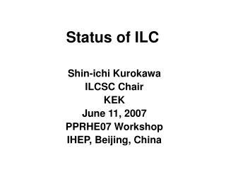 Status of ILC