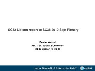 SC32 Liaison report to SC38 2010 Sept Plenary