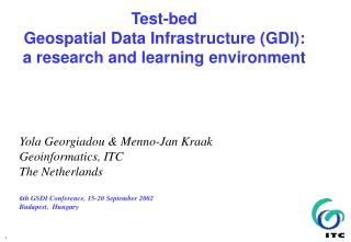 Test-bed  Geospatial Data Infrastructure (GDI): a research and learning environment