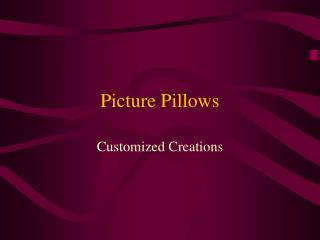 Picture Pillows