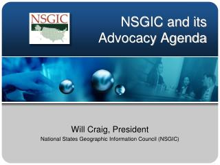 NSGIC and its  Advocacy Agenda