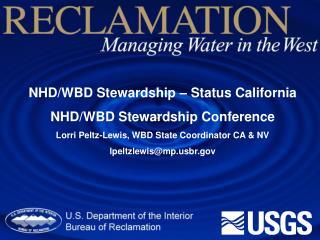 NHD/WBD Stewardship – Status California NHD/WBD Stewardship Conference