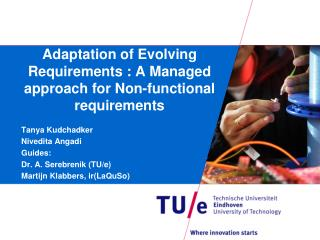 Adaptation of Evolving Requirements : A Managed approach for Non-functional requirements