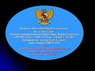 Peraturan Pemerintah Republik Indonensia  No.12 Tahun 2005
