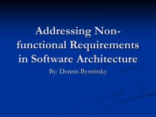 Addressing Non-functional Requirements in Software Architecture