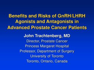 Benefits and Risks of GnRH/LHRH Agonists and Antagonists in Advanced Prostate Cancer Patients