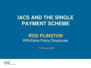 IACS AND THE SINGLE PAYMENT SCHEME