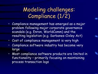 Modeling challenges: Compliance (1/2)