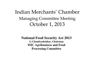 Indian Merchants� Chamber  Managing Committee Meeting October 1, 2013