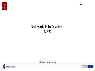 Network File System NFS Michał Kowalczyk
