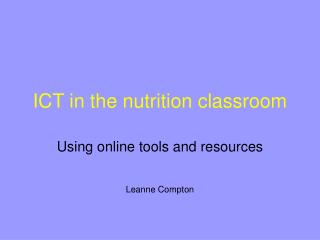 ICT in the nutrition classroom