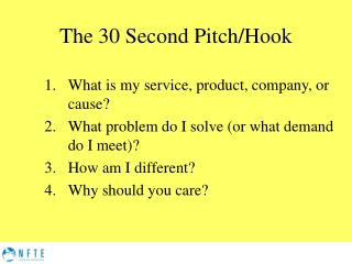 The 30 Second Pitch/Hook