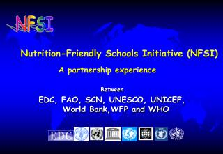 Nutrition-Friendly Schools Initiative (NFSI)