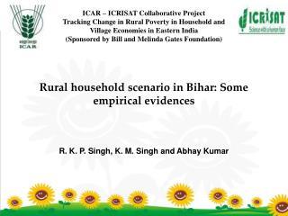 Rural household scenario in Bihar: Some empirical evidences