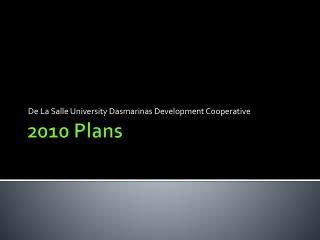 2010 Plans
