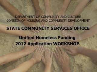 DEPARTMENT OF COMMUNITY AND CULTURE DIVISION OF HOUSING AND COMMUNITY DEVELOPMENT  STATE COMMUNITY SERVICES OFFICE