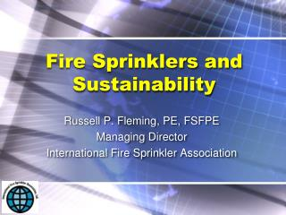 Fire Sprinklers and Sustainability