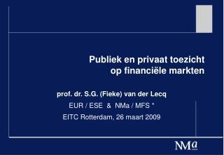 Publiek en privaat toezicht  op financi�le markten