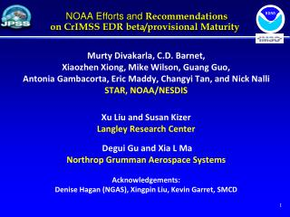 NOAA Efforts and  Recommendations on CrIMSS EDR beta/provisional Maturity