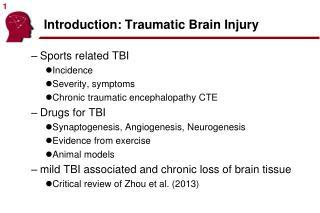 Introduction: Traumatic Brain Injury