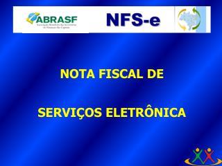 NOTA FISCAL DE SERVI�OS ELETR�NICA