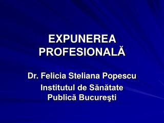 EXPUNEREA PROFESIONALĂ