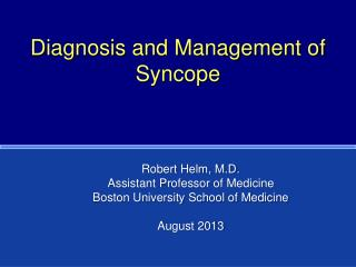 Diagnosis and Management of Syncope