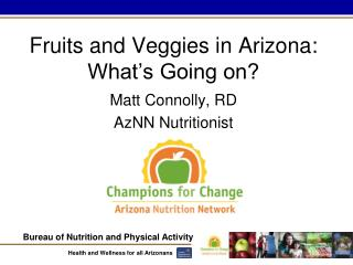 Fruits and Veggies in Arizona: What's Going on?